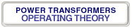 btn_power_transformers_operating_theory