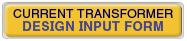 Current_Transformer_Design_Input_Form